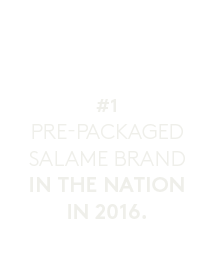 White icon for the #1 pre-packaged salame brand in the nation in 2016